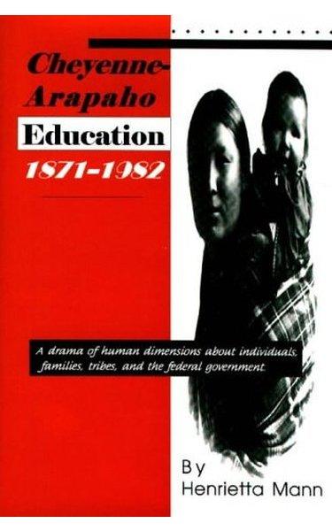 Cheyenne-Arapaho Education, 1871–1982