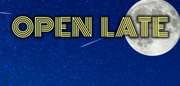 We're open 'til 2:00am Sunday through Wednesday.